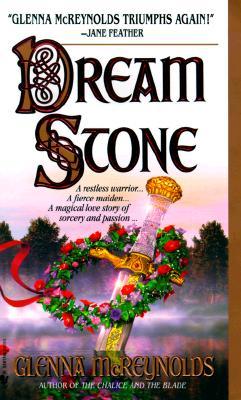 Dream Stone, GLENNA MCREYNOLDS