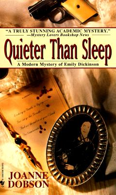Quieter than Sleep, Joanne Dobson
