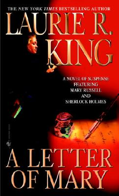 A Letter of Mary (Mary Russell Novels (Paperback)), LAURIE R. KING