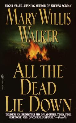 All the Dead Lie Down, Walker, Mary Willis