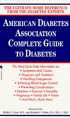 AMERICAN DIABETES ASSOCIATION COMPLETE, GUIDE TO DIABETES