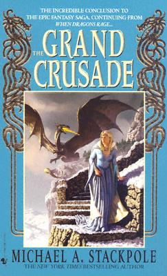 The Grand Crusade, Michael A Stackpole