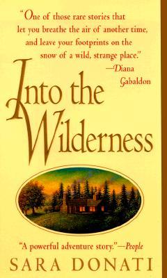 Into the Wilderness, SARA DONATI