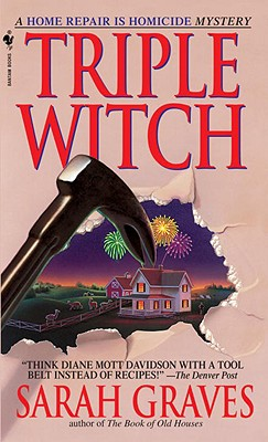 Triple Witch  A Home Repair is Homicide Mystery, Graves, Sarah