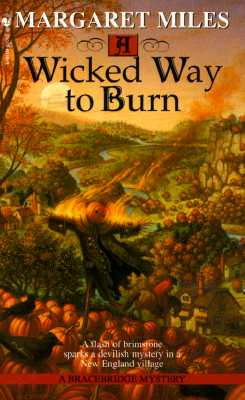 A Wicked Way to Burn, MARGARET MILES
