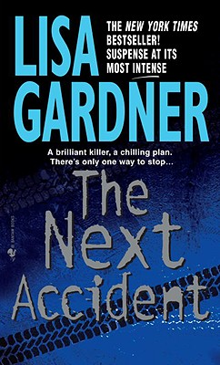 The Next Accident, LISA GARDNER