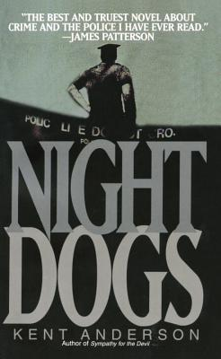 Night Dogs, Anderson, Kent