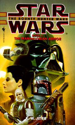 Image for The Mandalorian Armor: Star Wars: The Bounty Hunter Wars, Book I (Star Wars.)