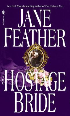 The Hostage Bride, JANE FEATHER
