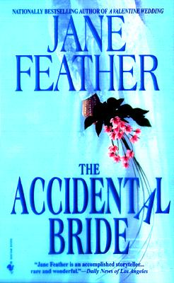 The Accidental Bride, JANE FEATHER