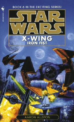 Image for Iron Fist (Star Wars: X-Wing Series, Book 6)