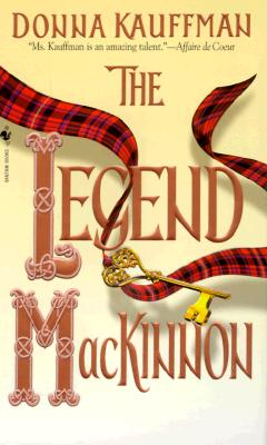 The Legend Mackinnon, DONNA KAUFFMAN