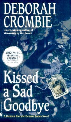 Image for Kissed a Sad Goodbye (Duncan Kincaid/Gemma James Novels)