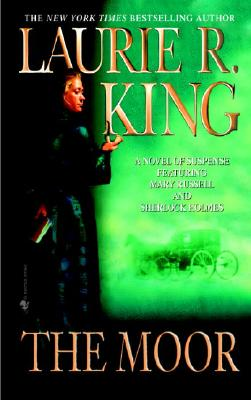 The Moor (Mary Russell Novels (Paperback)), LAURIE R. KING
