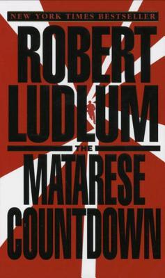 The Matarese Countdown, Robert Ludlum