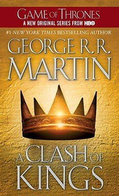 A Clash of Kings (A Song of Ice and Fire, Book 2), Martin, George R. R.