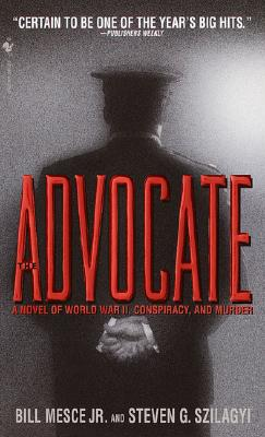 Image for Advocate : A Novel of World War Ii, Conspiracy, and Murder