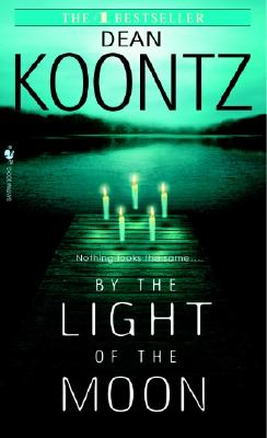 By the Light of the Moon, Dean Koontz
