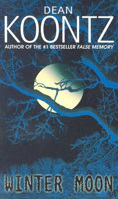 Winter Moon, Koontz, Dean R.