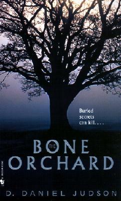 The Bone Orchard, Judson, D. Daniel