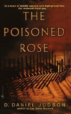 The Poisoned Rose, Judson, D. Daniel