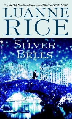 Silver Bells, Luanne Rice