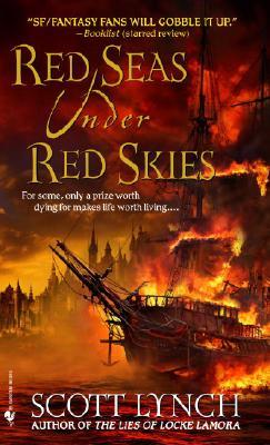 Red Seas Under Red Skies, Scott Lynch