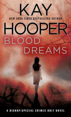 Image for Blood Dreams (Bishop/Special Crimes Unit Novels)