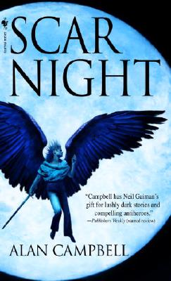 """Scar Night (Deepgate Codex, Book 1)"", ""Campbell, Alan"""