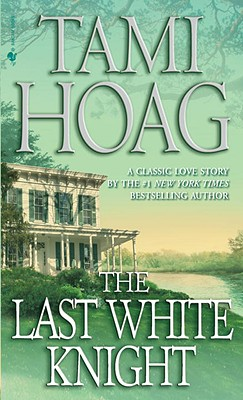 The Last White Knight, TAMI HOAG