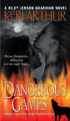 Image for Dangerous Games (Riley Jensen, Guardian, Book 4)