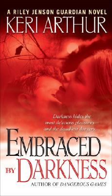 Image for Embraced By Darkness (Riley Jensen, Guardian, Book 5)
