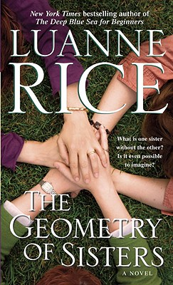 The Geometry of Sisters: A Novel, Luanne Rice