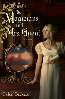 Image for The Magicians and Mrs. Quent