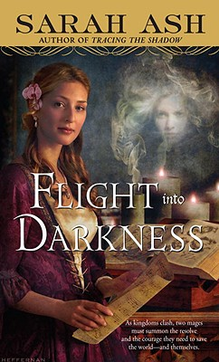Image for Flight into Darkness (Alchymist's Legacy)