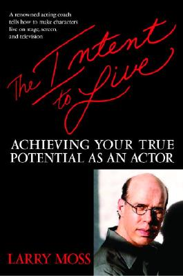 Image for INTENT TO LIVE: Achieving Your True Potential as a