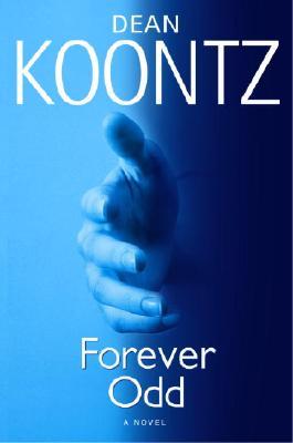 Forever Odd (Odd Thomas), Koontz, Dean