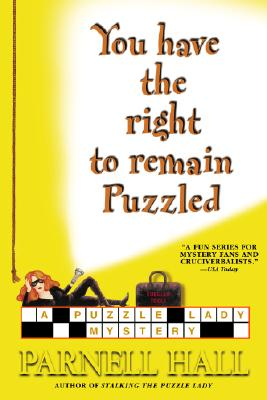 Image for You Have the Right to Remain Puzzled (Puzzle Lady Mysteries)