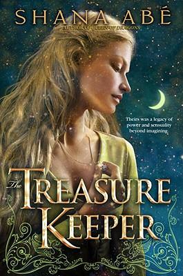 The treasure keeper, Abe, Shana