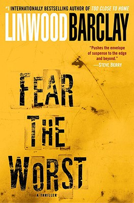 Image for Fear the Worst: A Novel