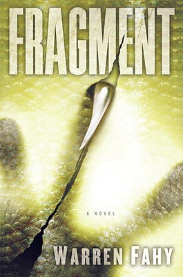 Fragment: A Novel, Fahy, Warren