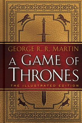 Image for 1 A Game of Thrones: The Illustrated Edition (A Song of Ice and Fire)