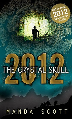 Image for 2012:  The Crystal Skull