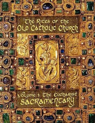 Eucharist (SACRAMENTARY, color), North American Old Catholic Church