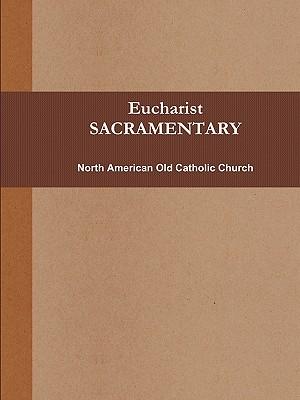 Eucharist (SACRAMENTARY, b&w), Old Catholic Church, North American