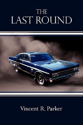 The Last Round, Parker, Vincent R.