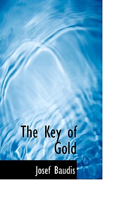 The Key of Gold, Baudis, Josef