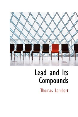 Lead and Its Compounds, Lambert, Thomas