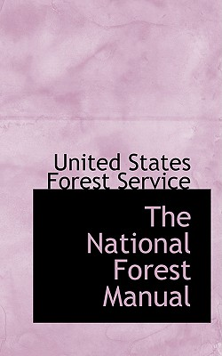 The National Forest Manual, States Forest Service, United