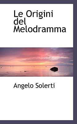 Le Origini del Melodramma, Solerti, Angelo